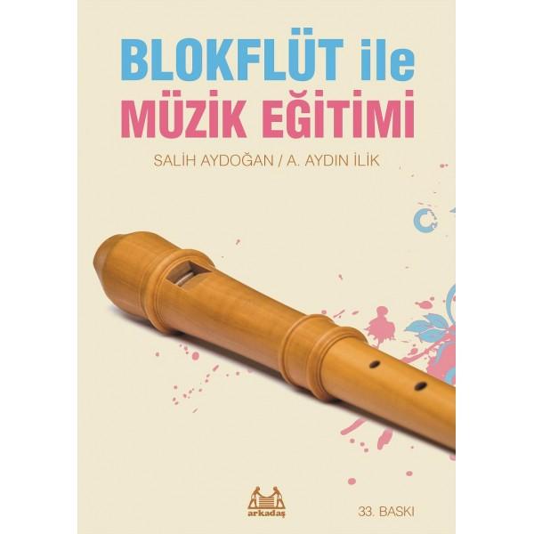 Blokflüt ile Müzik Eğitimi