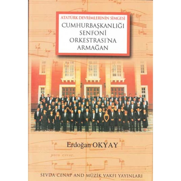 Cumhurbaşkanlığı Senfoni Orkestrası'na Armağan