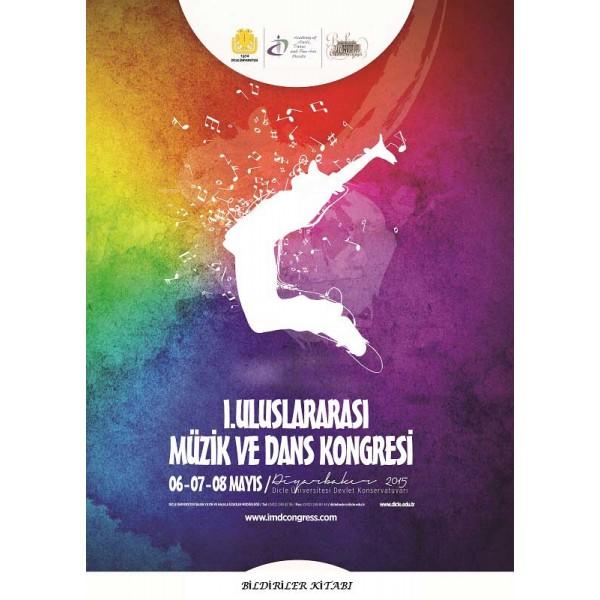 I. Uluslararası Müzik ve Dans Kongresi E-Bildiriler Kitabı