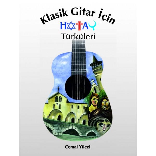 Klasik Gitar için Hatay Türküleri