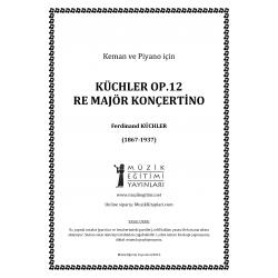 Küchler Op.12 Re Major Konçertino