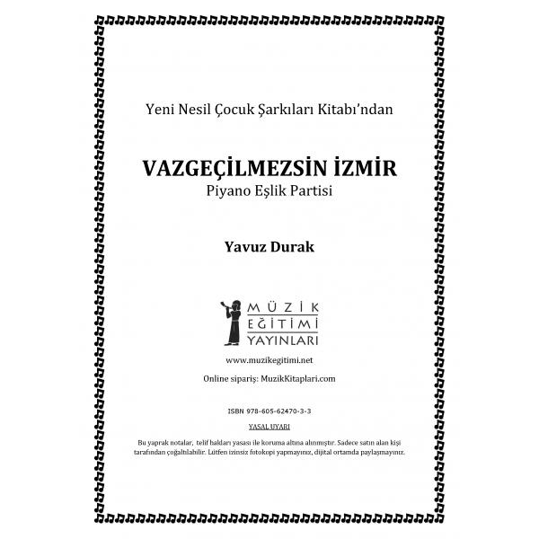 Vazgeçilmezsin İzmir- Y.Durak - Piyano Eşlik Partisi