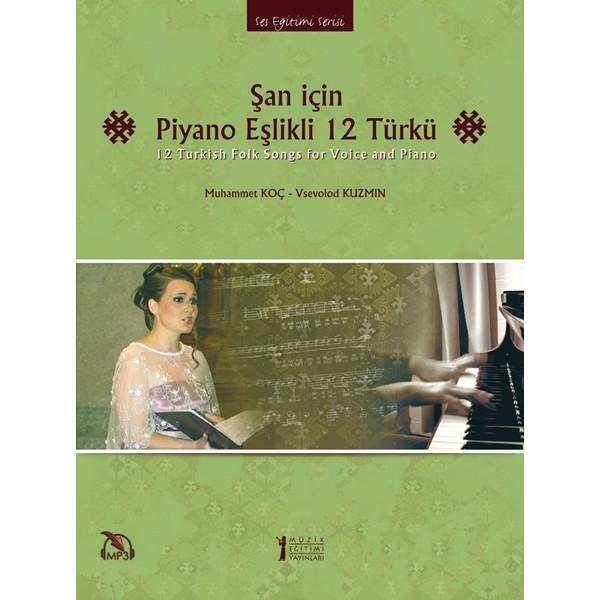 Şan için Piyano Eşlikli 12 Türkü