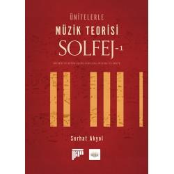 Ünitelerle Müzik Teorisi Solfej- 1