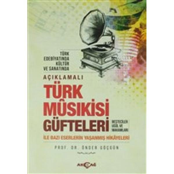 Açıklamalı Türk Musıkisi Güfteleri