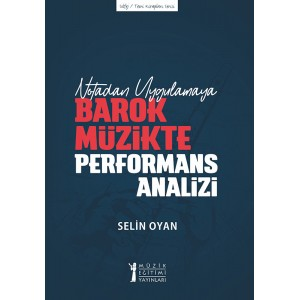 Notadan Uygulamaya Barok Müzikte Performans Analizi