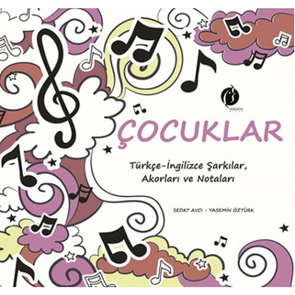 Çocuklar: Türkçe İngilizce Şarkılar