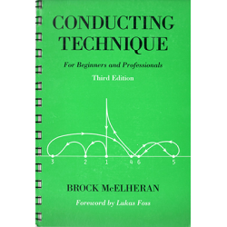Conducting Technique: For Beginners and Professionals