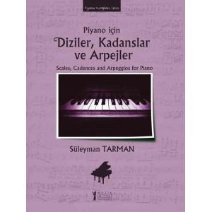 Piyano için Diziler, Kadanslar ve Arpejler