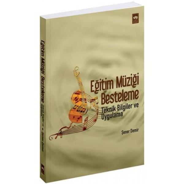 Eğitim Müziği Besteleme