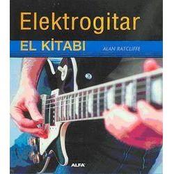 Elektro Gitar El Kitabı