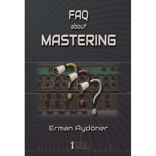 FAQ About Mastering