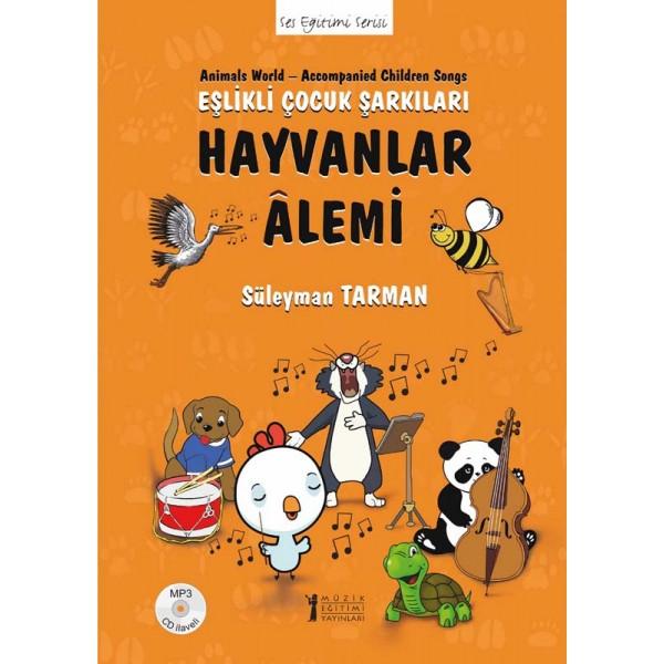 Hayvanlar Alemi – Eşlikli Çocuk Şarkıları