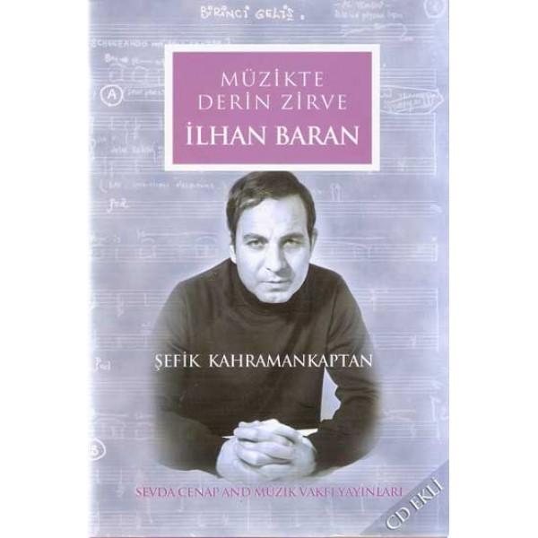 İlhan Baran: Müzikte Derin Zirve (CD'li)