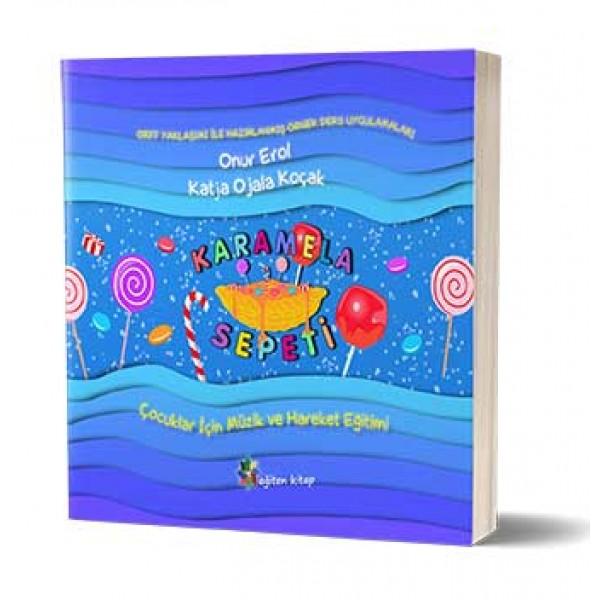 Karamela Sepeti: Çocuklar için Müzik ve Hareket Eğitimi