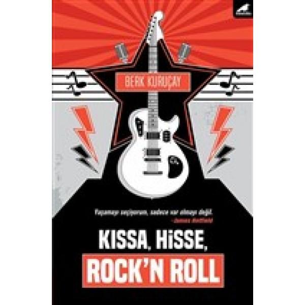 Kıssa, Hisse, Rockn Roll
