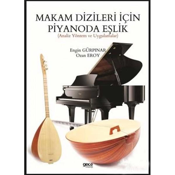 Makam Dizileri İçin Piyanoda Eşlik