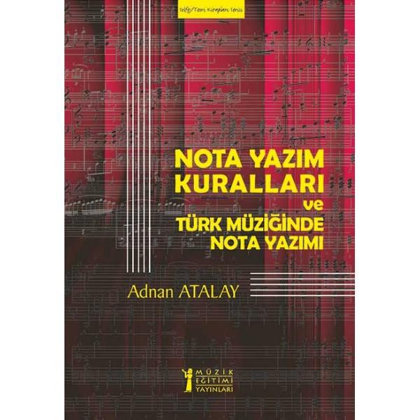 Nota Yazım Kuralları ve Türk Müziğinde Nota Yazımı
