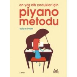 On Yaş Altı Çocuklar için Piyano Metodu