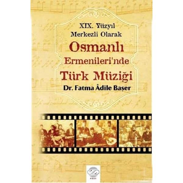 Osmanlı Ermenileri'nde Türk Müziği