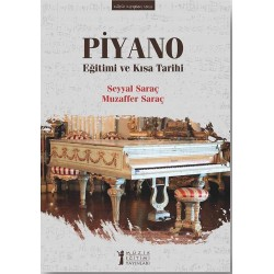 Piyano Eğitimi ve Kısa Tarihi