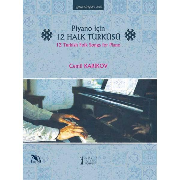 Piyano için 12 Halk Türküsü