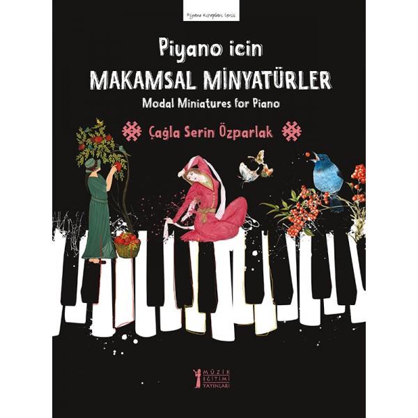 Piyano için Makamsal Minyatürler