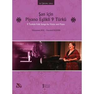 Şan için Piyano Eşlikli 9 Türkü