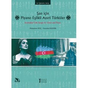 Şan için Piyano Eşlikli Azeri Türküler