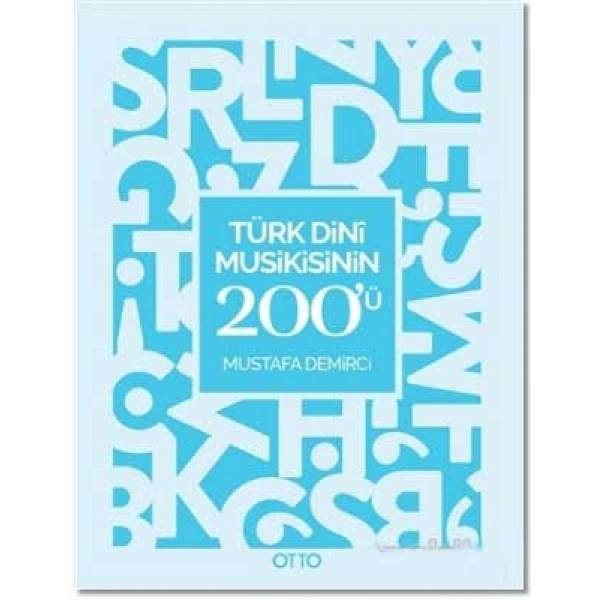 Türk Dini Musikisinin 200'ü