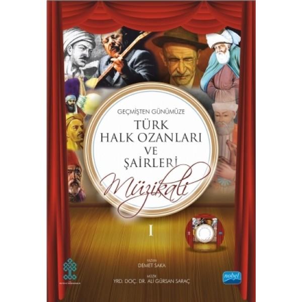 Türk Halk Ozanları ve Şairleri Müzikali I-II