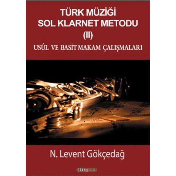 Türk Müziği Sol Klarnet Metodu (2) - Usül ve Basit Makam Çalışmaları