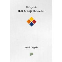 Türkiye'nin Halk Müziği Makamları
