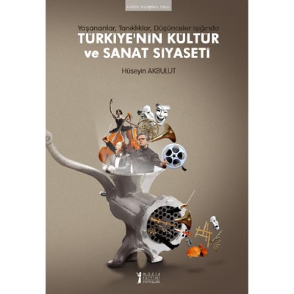 Türkiye'nin Kültür ve Sanat Siyaseti