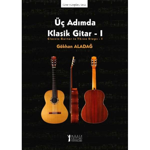Üç Adımda Klasik Gitar – 1