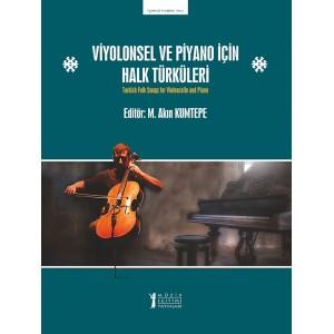 Viyolonsel ve Piyano için Halk Türküleri