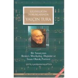 Yalçın Tura: Ezgiselliğin Doruklarında (CD'li)