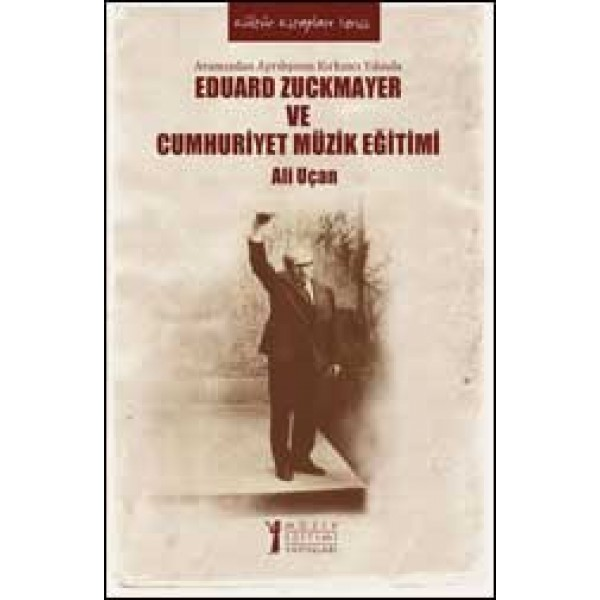 Eduard Zuckmayer ve Cumhuriyet Müzik Eğitimi
